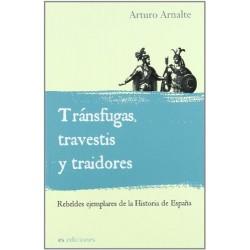 TRANSFUGAS, TRAVESTIS Y...