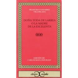 DOÑA TODA DE LARREA O LA...