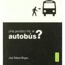¿HA PERDIDO USTED EL AUTOBUS?