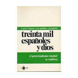 TREINTA MIL ESPAÑOLES Y DIOS