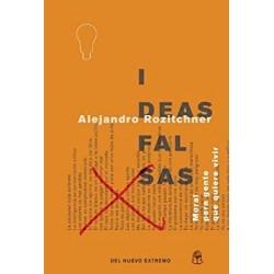 IDEAS FALSAS: MORAL PARA...