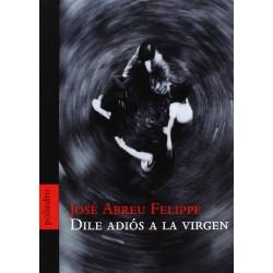 DILE ADIOS A LA VIRGEN